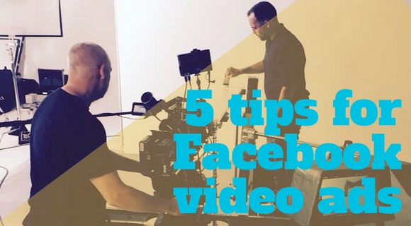 5-tips-for-facebook-video-ads